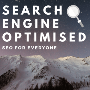 Search Engine Optimised Podcast