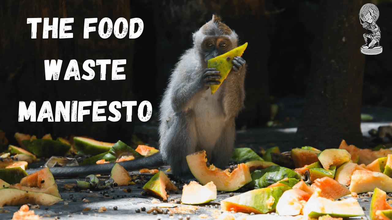 Food Waste Manifesto