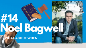 noel-bagwell-what-about-when