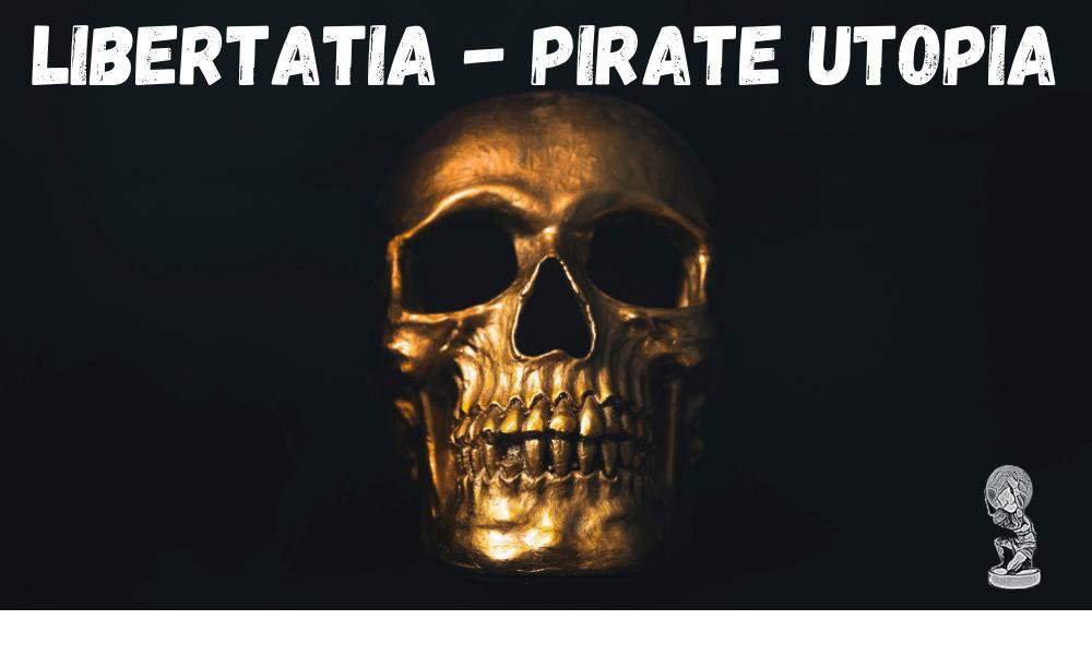 libertatia-pirate-utopia